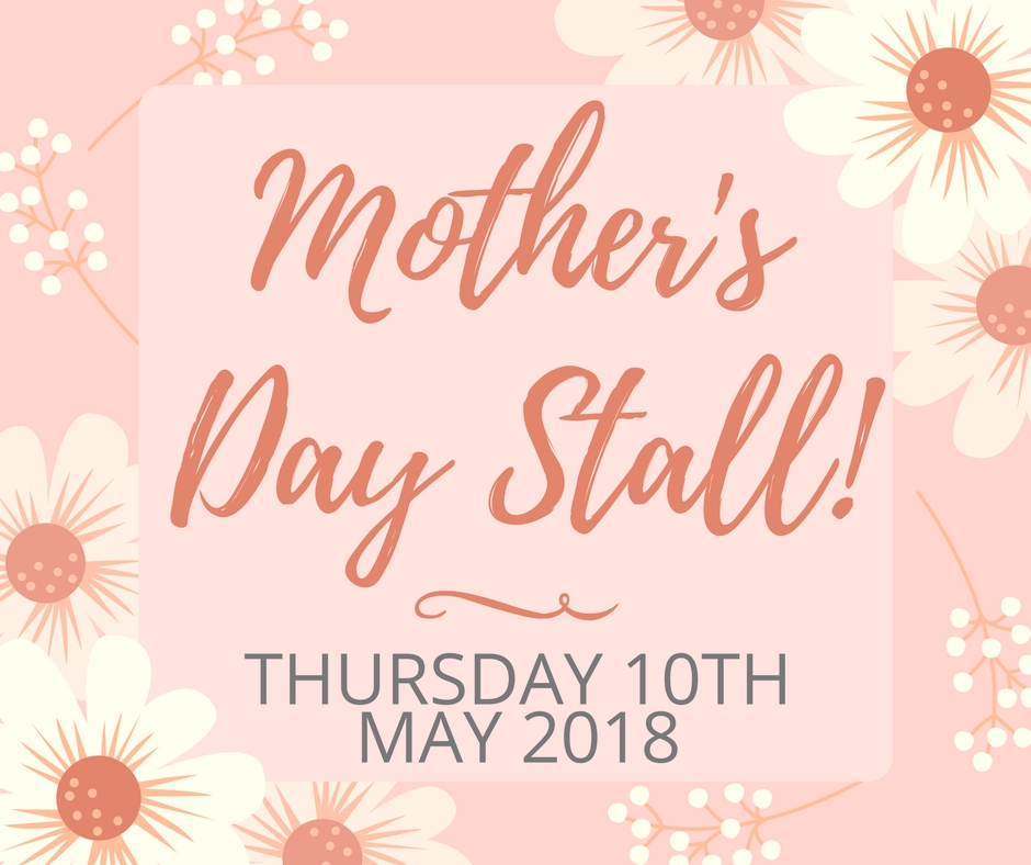 Mothers Day Stall Flyer 2018